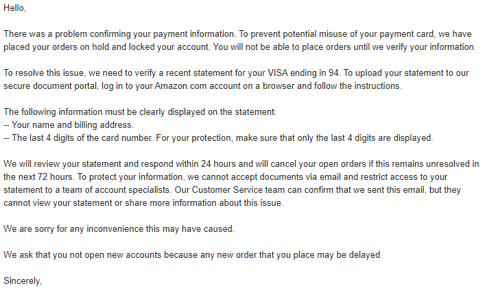 There was a problem confirming your payment information. To prevent potential misuse of your payment card, we have placed your orders on hold and locked your account. You will not be able to place orders until we verify your information.